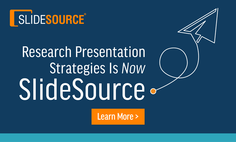 Research Presentation Strategies Is Now SlideSource